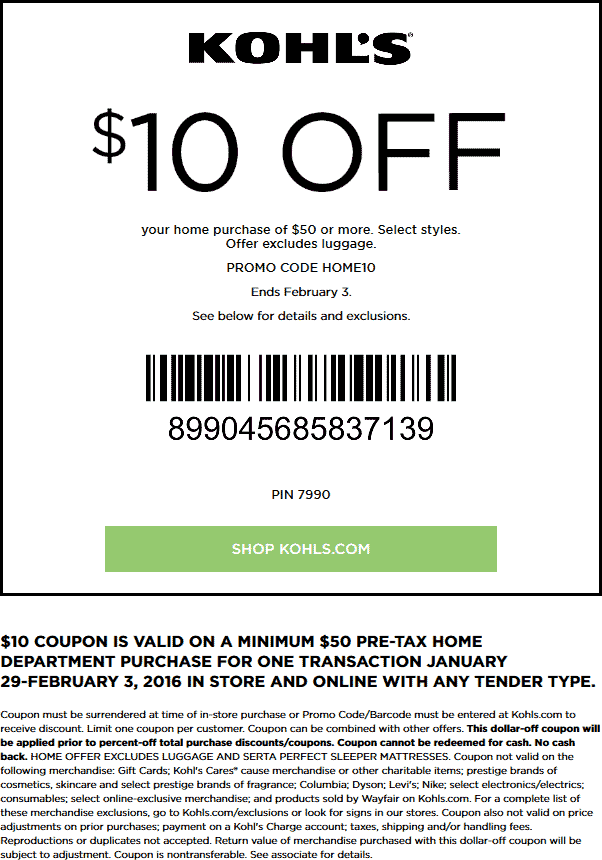 Kohls Coupon December 2018 $10 off $50 on home goods at Kohls, or online via promo code HOME10