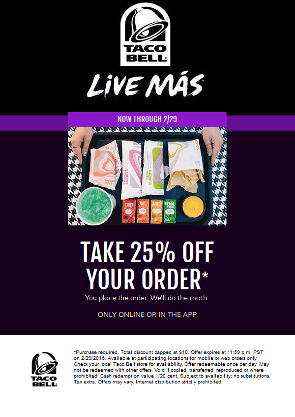 Taco Bell Coupon May 2017 25% off your online order all month at Taco Bell