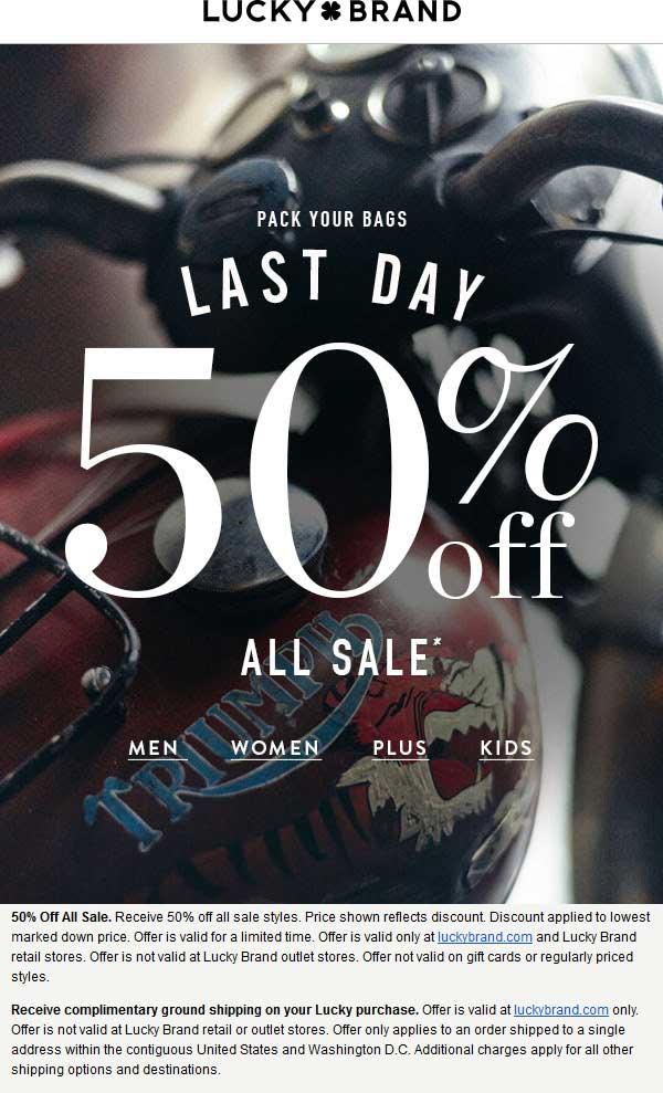 Lucky Brand Coupon May 2018 Extra 50% off sale items today at Lucky Brand, ditto online
