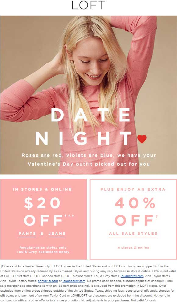 LOFT Coupon January 2019 Extra 40% off sale styles at LOFT, ditto online