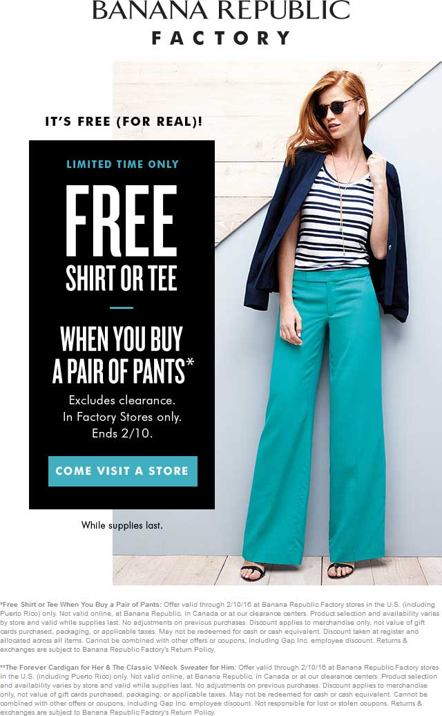 Banana Republic Factory Coupon January 2017 Free shirt with your pants at Banana Republic Factory