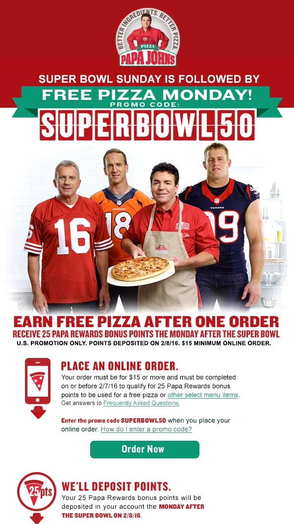 Papa Johns Coupon September 2018 Second future pizza free at Papa Johns via online code SUPERBOWL50