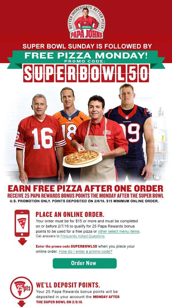 Papa Johns Coupon February 2017 Second future pizza free at Papa Johns via online code SUPERBOWL50