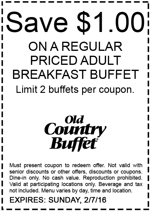 Old Country Buffet Coupon June 2017 Shave a buck off breakfast at Old Country Buffet