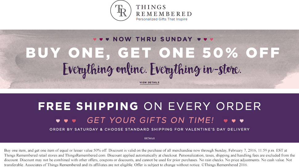 Things Remembered Coupon January 2017 Second item 50% off on everything at Things Remembered, ditto online