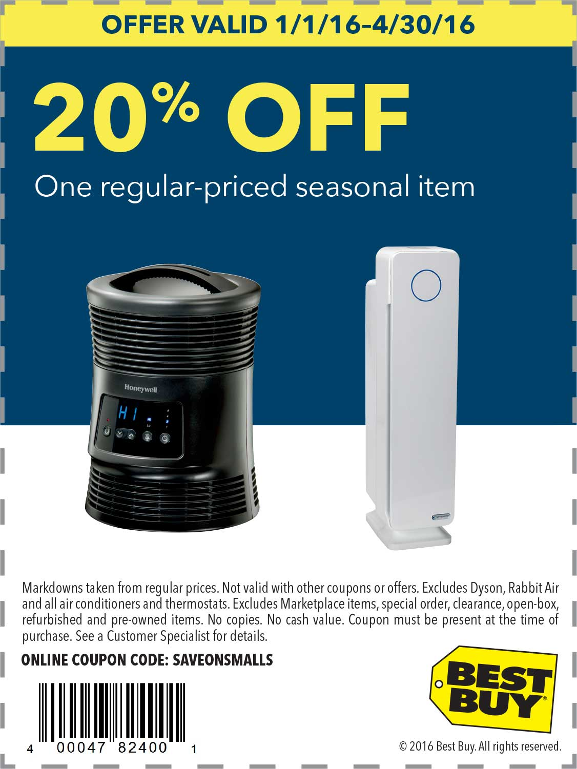 Best Buy Coupon September 2017 20% off a single seasonal item at Best Buy, or online via promo code SAVEONSMALLS