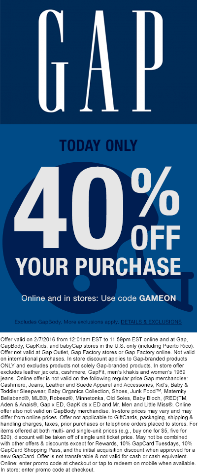 Gap Coupon December 2018 40% off today at Gap, or online via promo code GAMEON