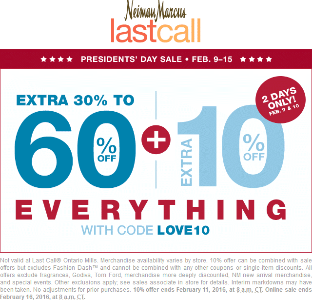 Last Call Coupon March 2017 40-70% off everything at Neiman Marcus Last Call, or online via promo code LOVE10