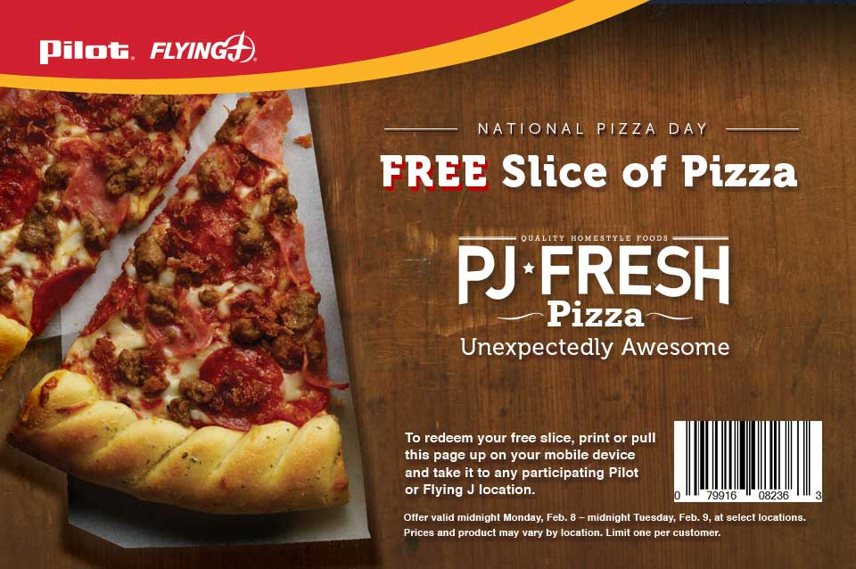 Pilot & Flying J Coupon March 2018 Free slice of pizza today at Pilot & Flying J gas stations