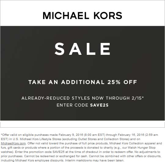 Michael Kors Coupon October 2016 Extra 25% off sale items at Michael Kors, or online via promo code SAVE25