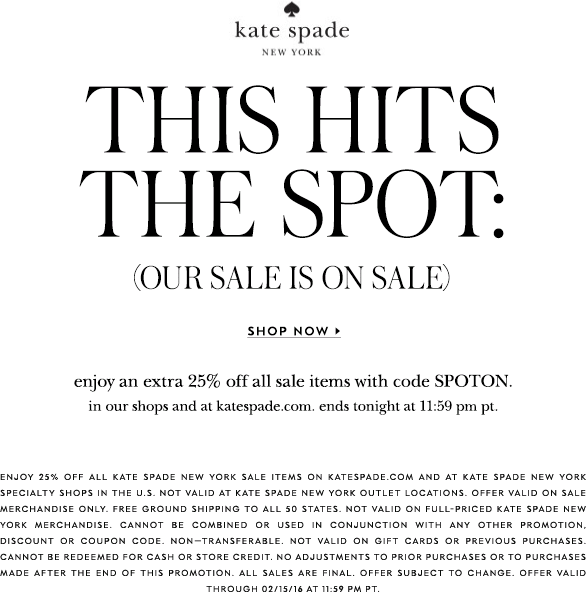 Kate Spade Coupon September 2017 25% off at Kate Spade, or online via promo code SPOTON