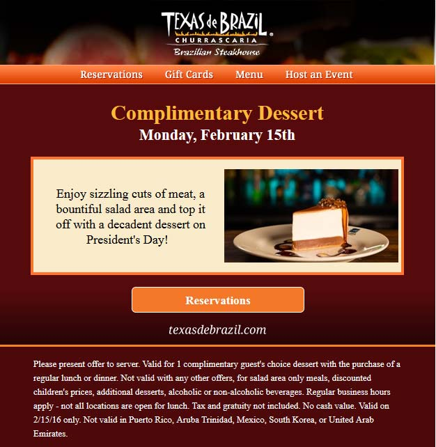 Texas de Brazil Coupon August 2018 Free dessert with your meal today at Texas de Brazil steakhouse