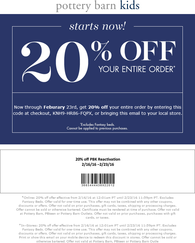Pottery Barn Kids Coupon May 2017 20% off at Pottery Barn Kids, or online via promo code KNH9-HR86-FQPX