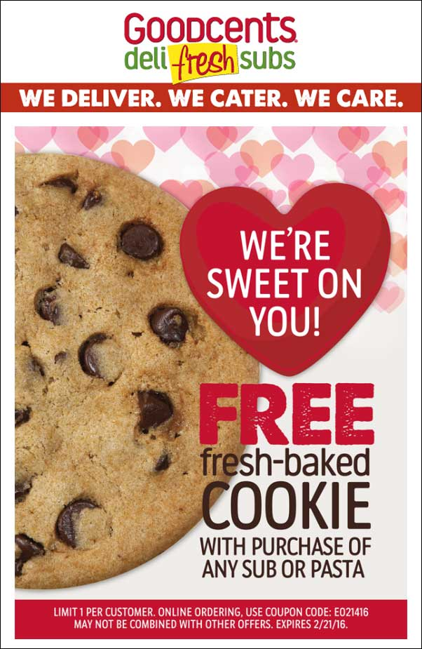 Goodcents Coupon January 2017 Free cookie with your sub or pasta at Goodcents deli fresh subs