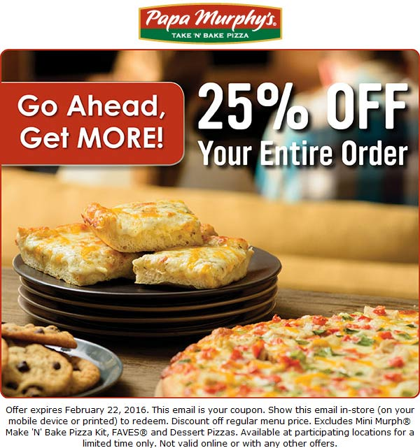 Papa Murphys Coupon December 2016 25% off today at Papa Murphys pizza