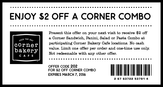 Corner Bakery Cafe Coupon March 2018 $2 bucks off a combo from Corner Bakery Cafe