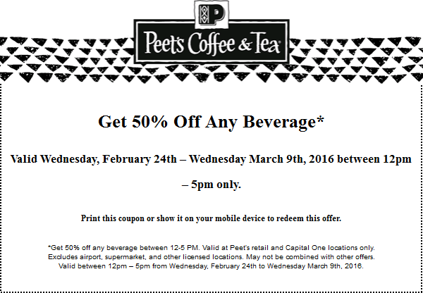 Peets Coffee & Tea Coupon June 2017 50% off any drink 12-5pm daily at Peets Coffee & Tea