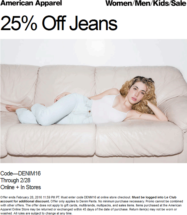 American Apparel Coupon July 2018 25% off jeans at American Apparel, or online via promo code DENIM16
