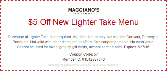 Maggianos Little Italy Coupon May 2017 $5 off lighter menu at Maggianos Little Italy