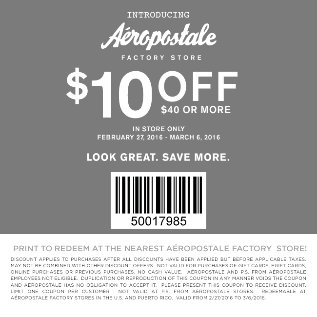 Aeropostale Factory Coupon December 2016 $10 off $40 at Aeropostale Factory locations
