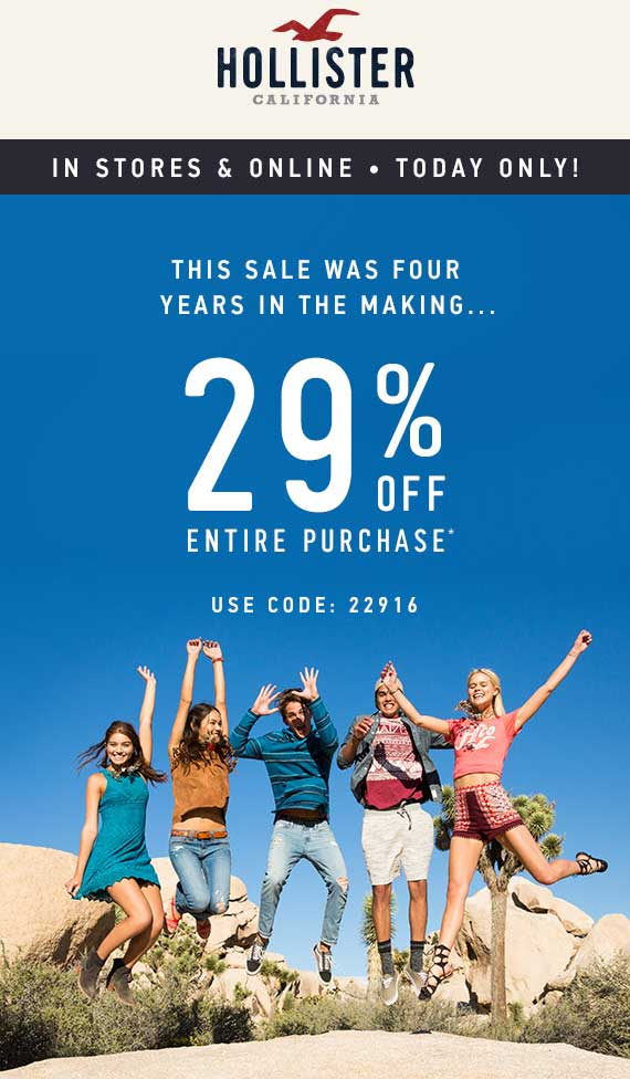 Hollister Coupon March 2017 29% off today at Hollister, or online via promo code 22916