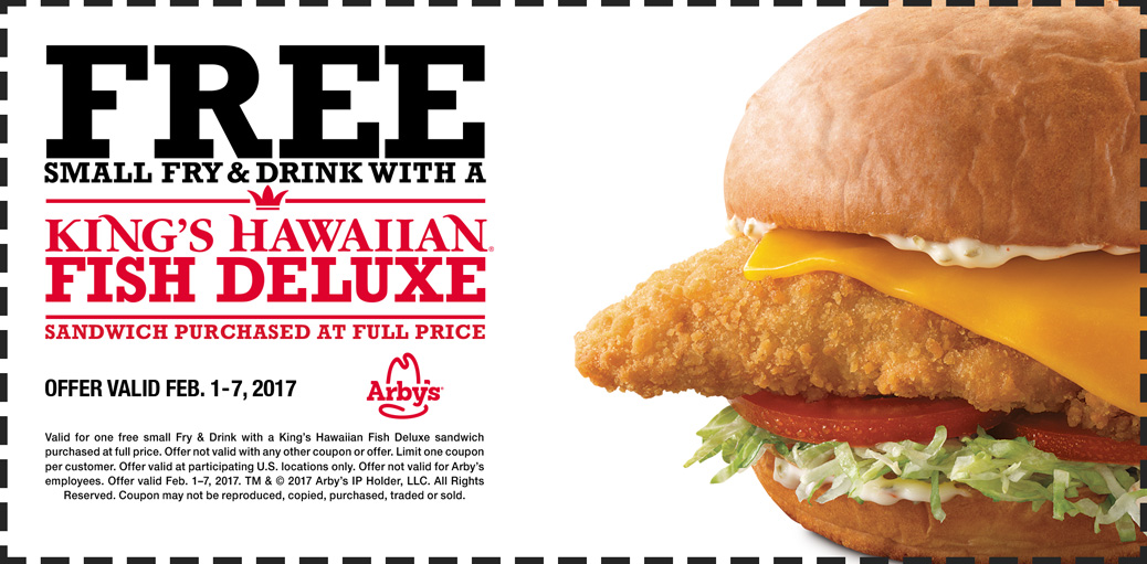 Arbys coupons free fries drink with your fish deluxe for Arby s fish sandwich 2017
