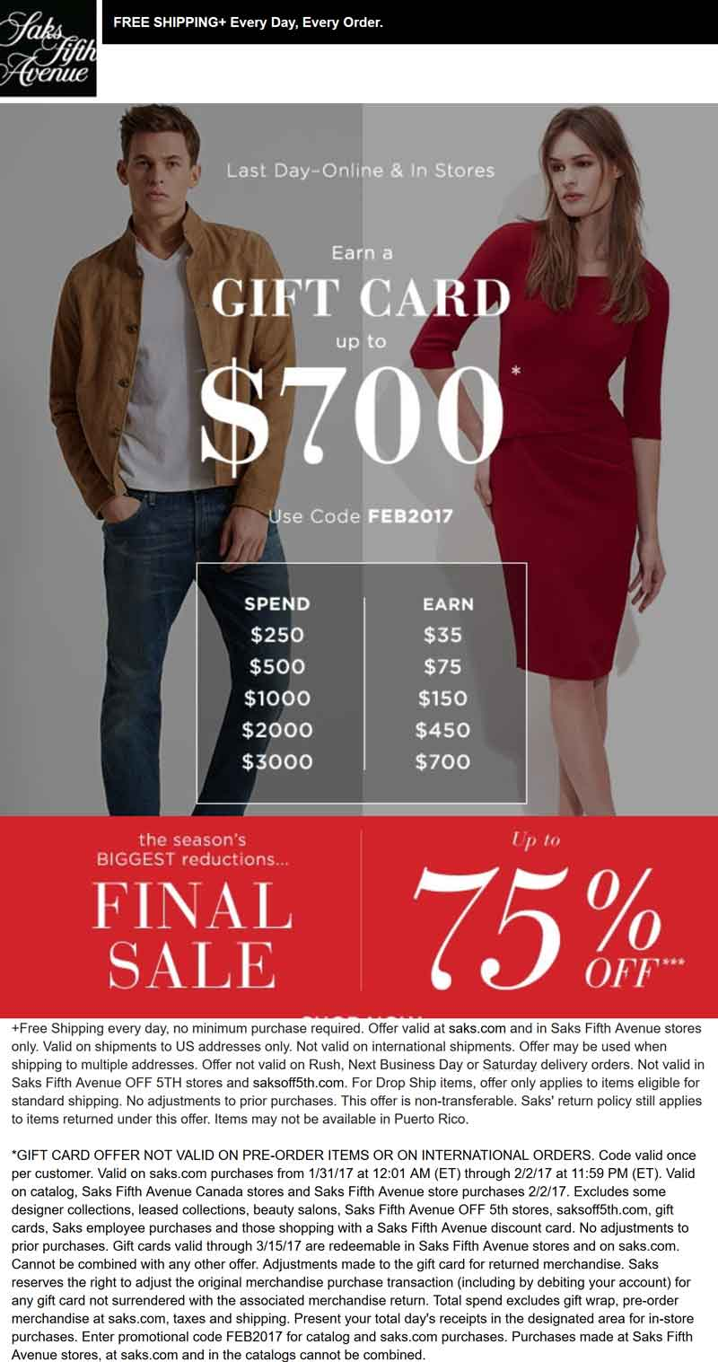 Saks Fifth Avenue Coupon August 2018 $35-$700 gift card free with $250+ today at Saks Fifth Avenue, or online via promo code FEB2017