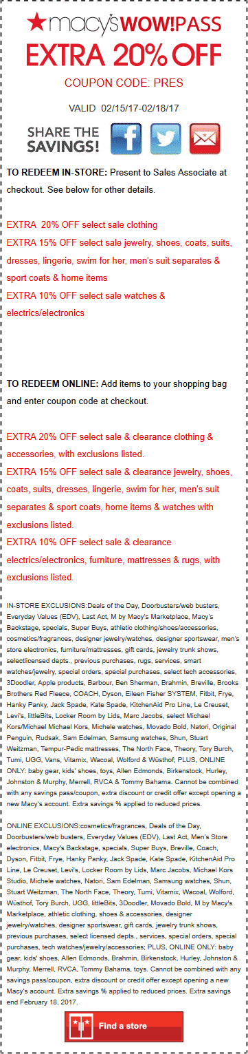 Macys Coupon March 2019 Extra 20% off at Macys, or online via promo code PRES
