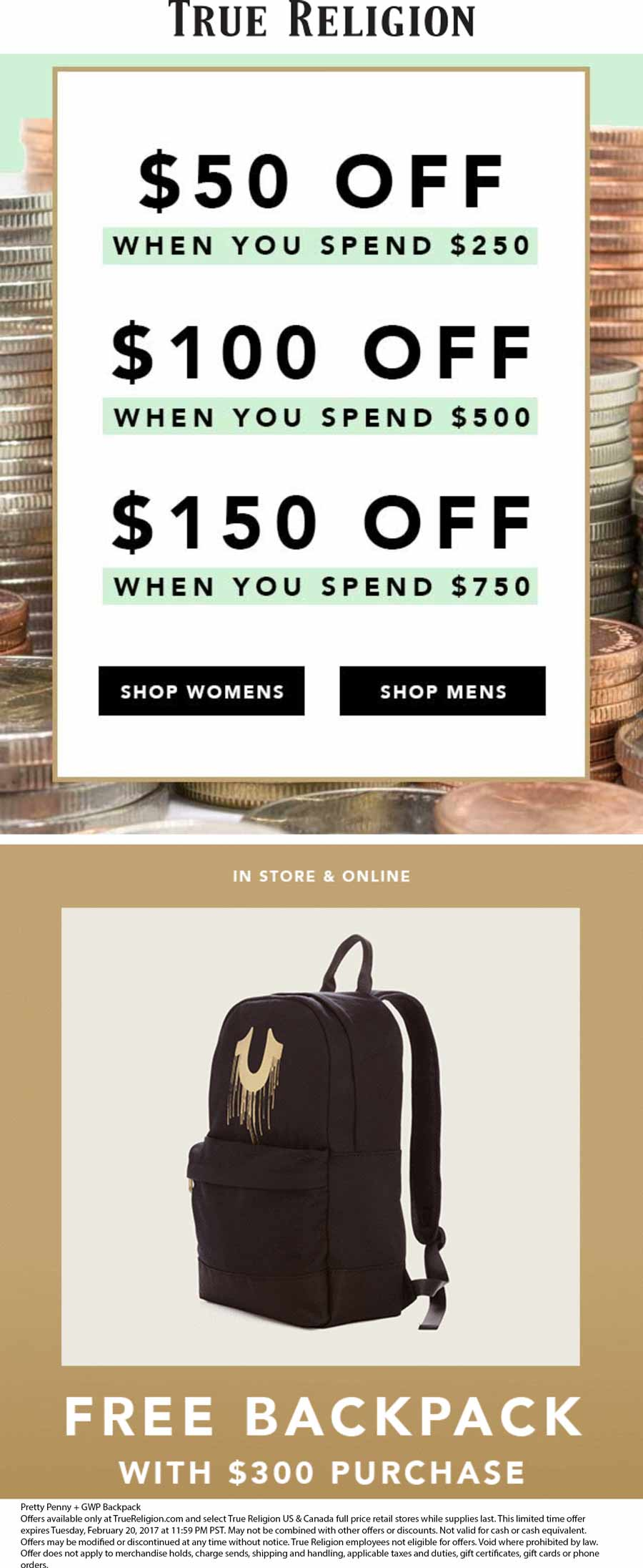 True Religion Coupon December 2017 $50 off $250 & more + free backpack on $300 at True Religion, ditto online