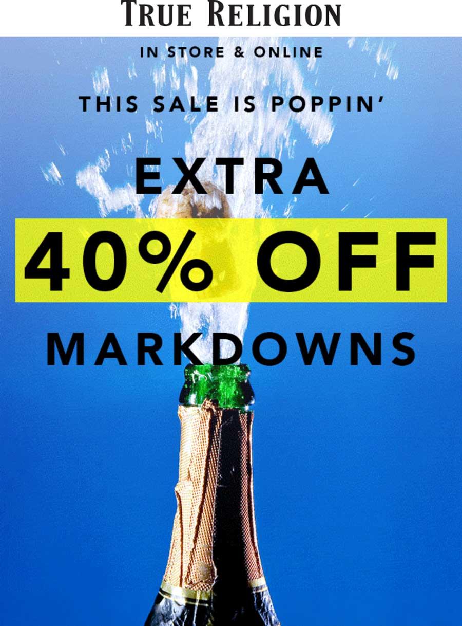 TrueReligion.com Promo Coupon Extra 40% off sale items at True Religion, ditto online
