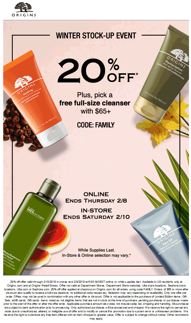 Origins Coupon October 2018 20% off & more at Origins, or online via promo code FAMILY