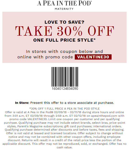 A Pea in the Pod Coupon March 2019 30% off a single item today at A Pea in the Pod, or online via promo code VALENTINE30