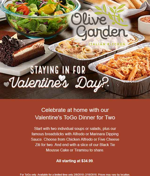Olive Garden Coupon November 2018 Takeout 2 soups or salads + breadsticks + Chicken Alfredo or Ziti for two + cake or Tiramisu = $35 at Olive Garden