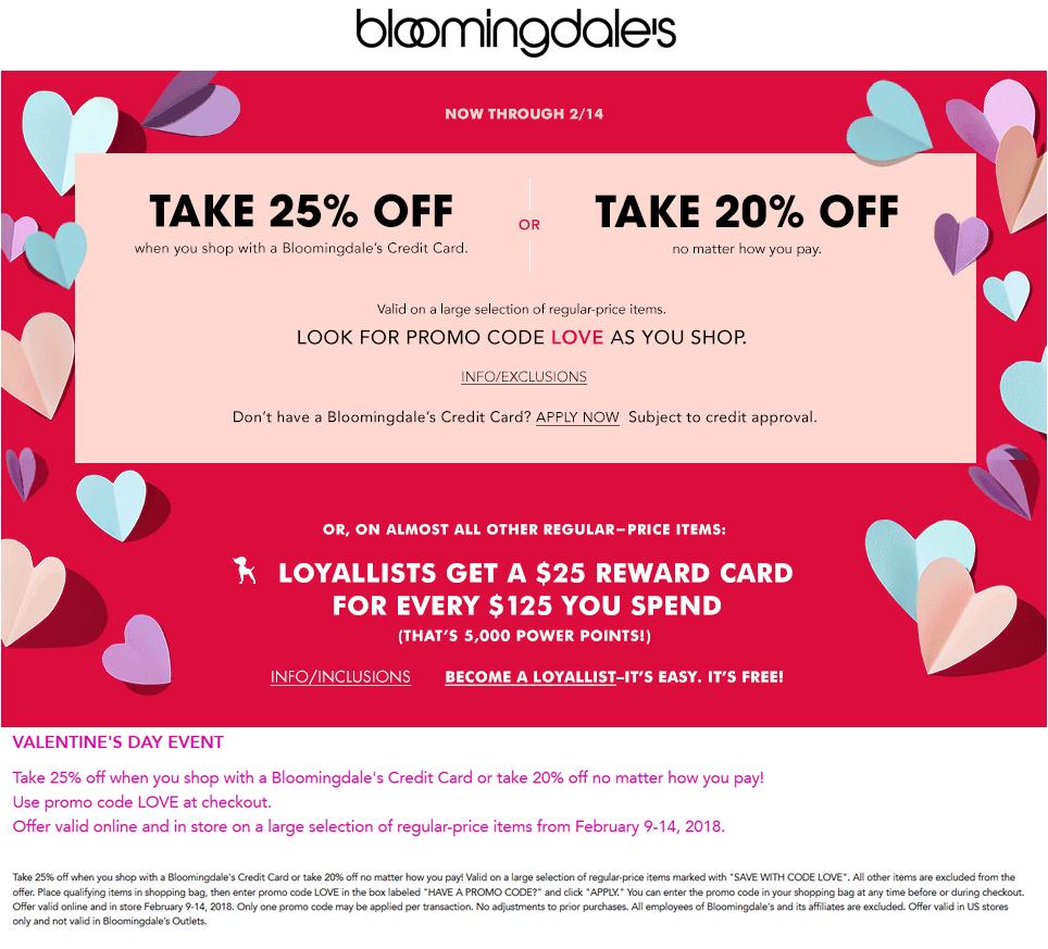 Bloomingdales Coupon May 2018 20% off at Bloomingdales, or online via promo code LOVE