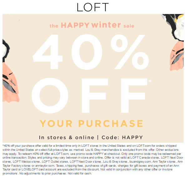 LOFT Coupon June 2018 40% off at LOFT, or online via promo code HAPPY