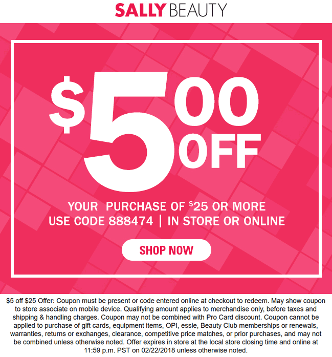Sally Beauty Coupon October 2018 $5 off $25 at Sally Beauty, or online via promo code 888474