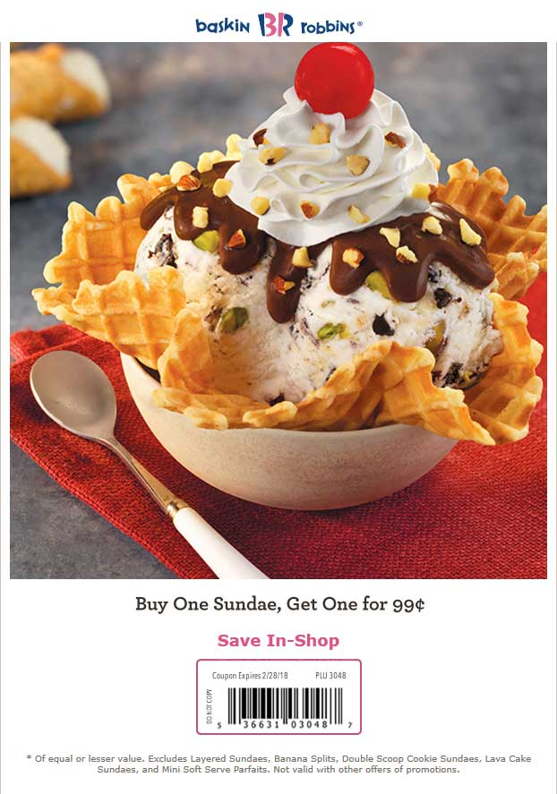 Baskin Robbins Coupon August 2018 Second ice cream sundae for a buck at Baskin Robbins