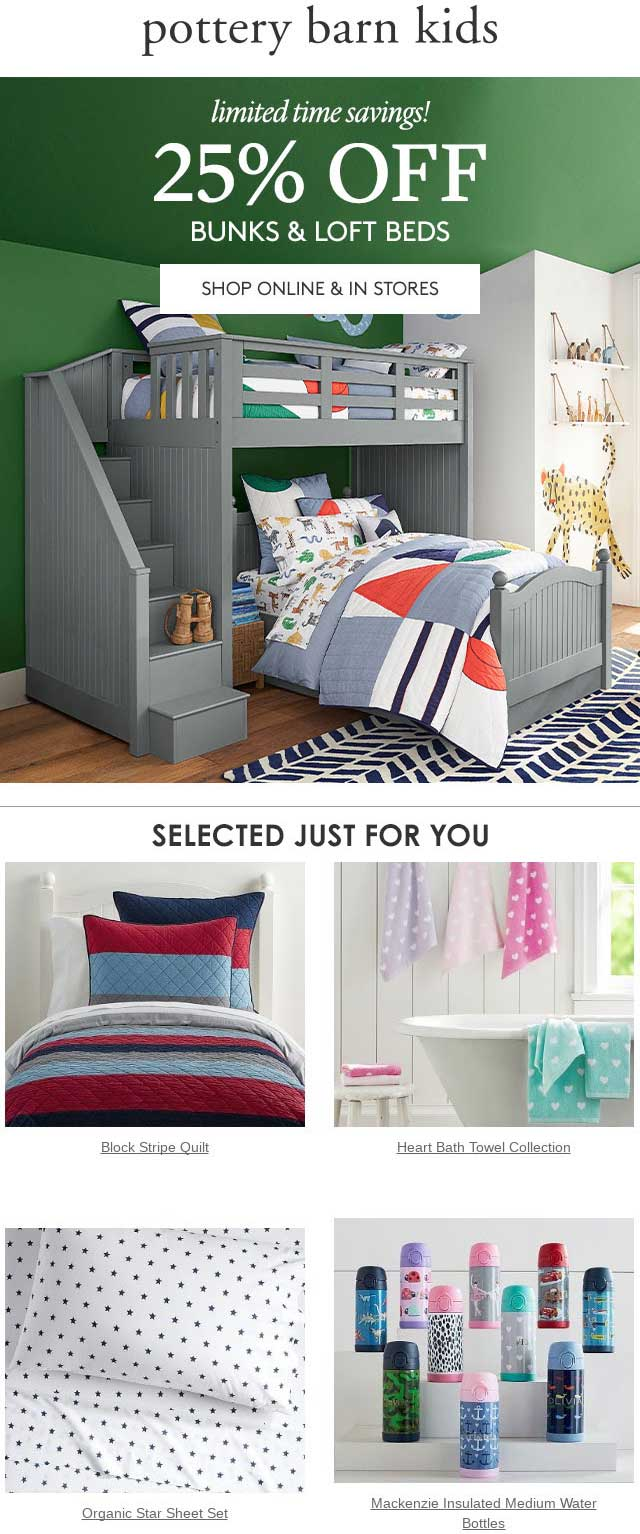 Pottery Barn Kids Coupon May 2019 25% off bunk beds at Pottery Barn Kids, ditto online (02/