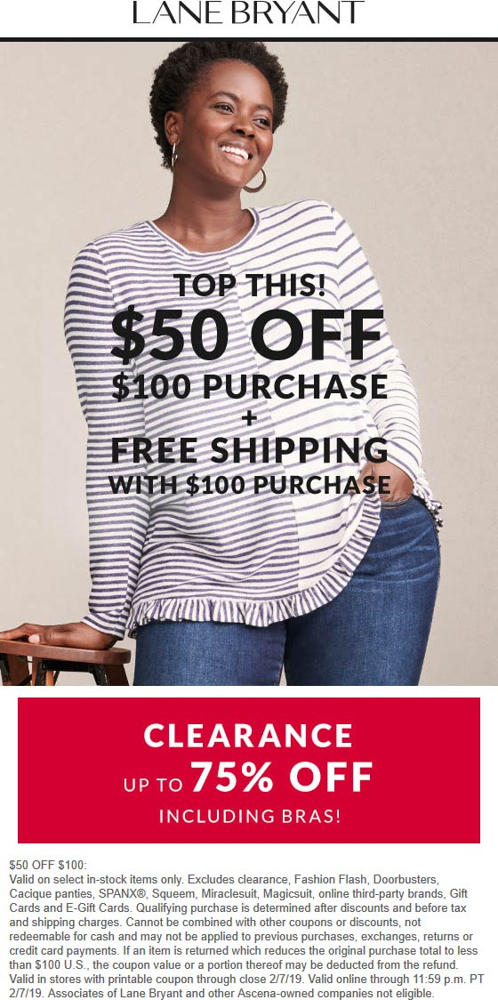 LaneBryant.com Promo Coupon $50 off $100 today at Lane Bryant, ditto online