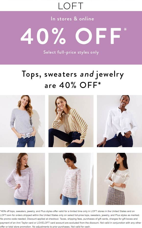 LOFT Coupon January 2020 40% off tops at LOFT, ditto online