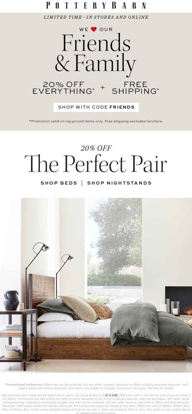 Pottery Barn Coupon June 2019 20% off at Pottery Barn, or online via promo code FRIENDS