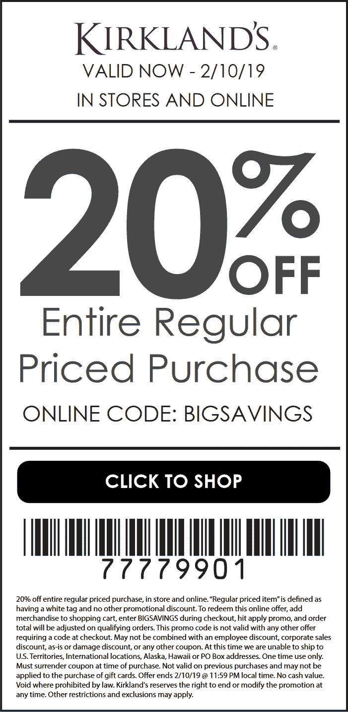Kirklands.com Promo Coupon 20% off at Kirklands, or online via promo code BIGSAVINGS
