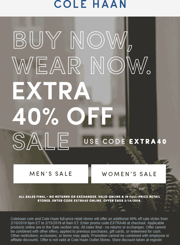 Cole Haan Coupon August 2019 Extra 40% off sale items at Cole Haan, or online via promo code EXTRA40