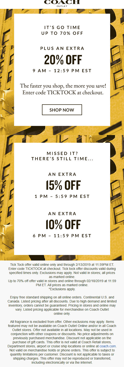 Coach Coupon August 2019 Extra 20% off online today at Coach Outlet via promo code TICKTOCK