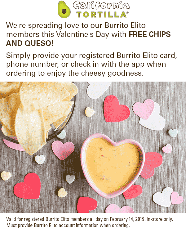 California Tortilla Coupon September 2019 Free chips & queso today at California Tortilla restaurants