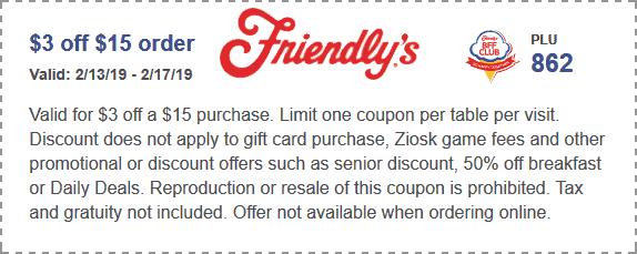Friendlys Coupon January 2020 $3 off $15 at Friendlys restaurants