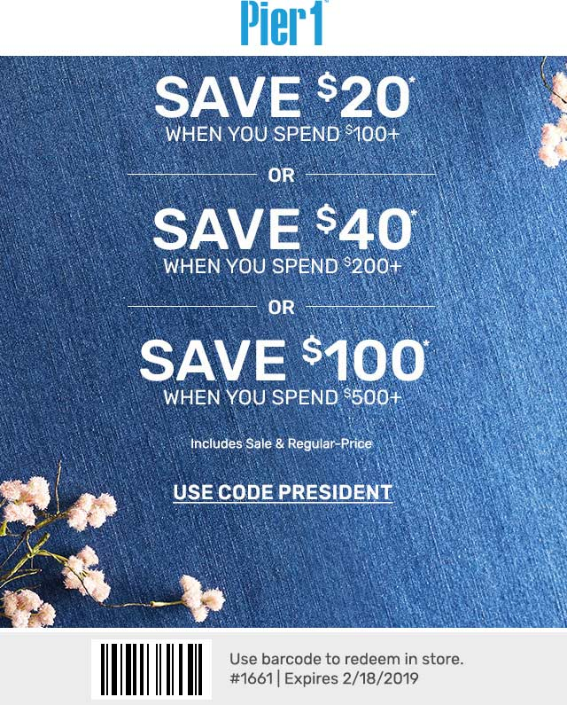 Pier 1 Coupon May 2019 $20 off $100 & more at Pier 1, or online via promo code PRESIDENT