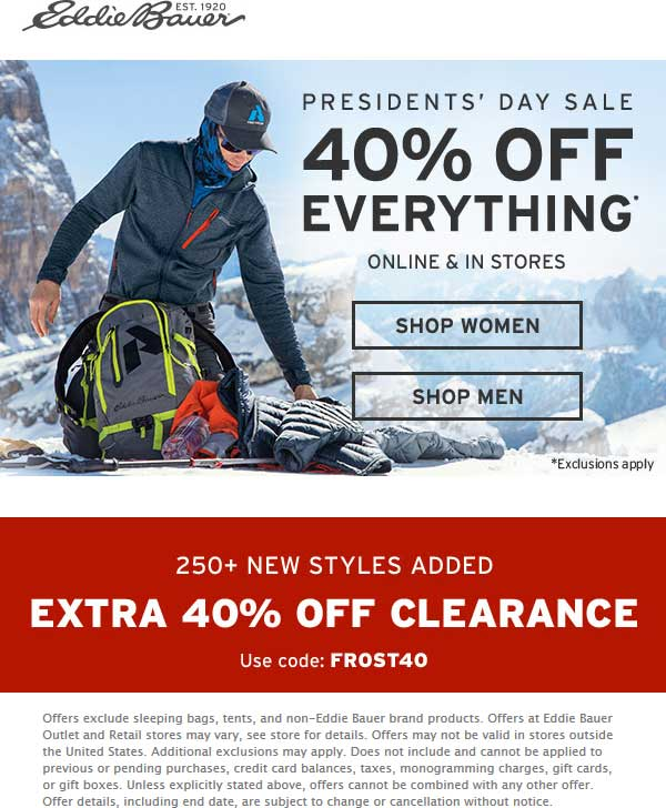 Eddie Bauer Coupon January 2020 40% off everything at Eddie Bauer, ditto onilne