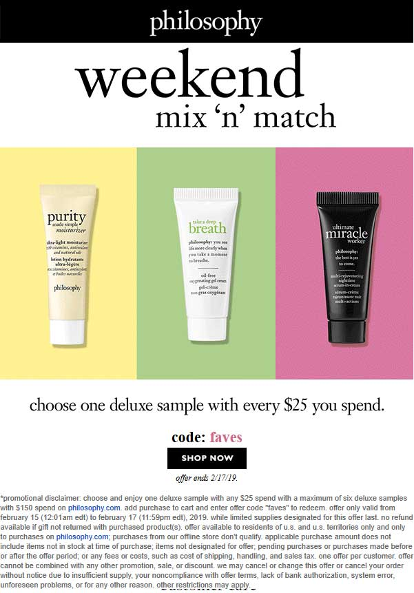 Philosophy Coupon May 2019 Free deluxe sample with every $25 spent online today at Philosophy via promo code FAVES