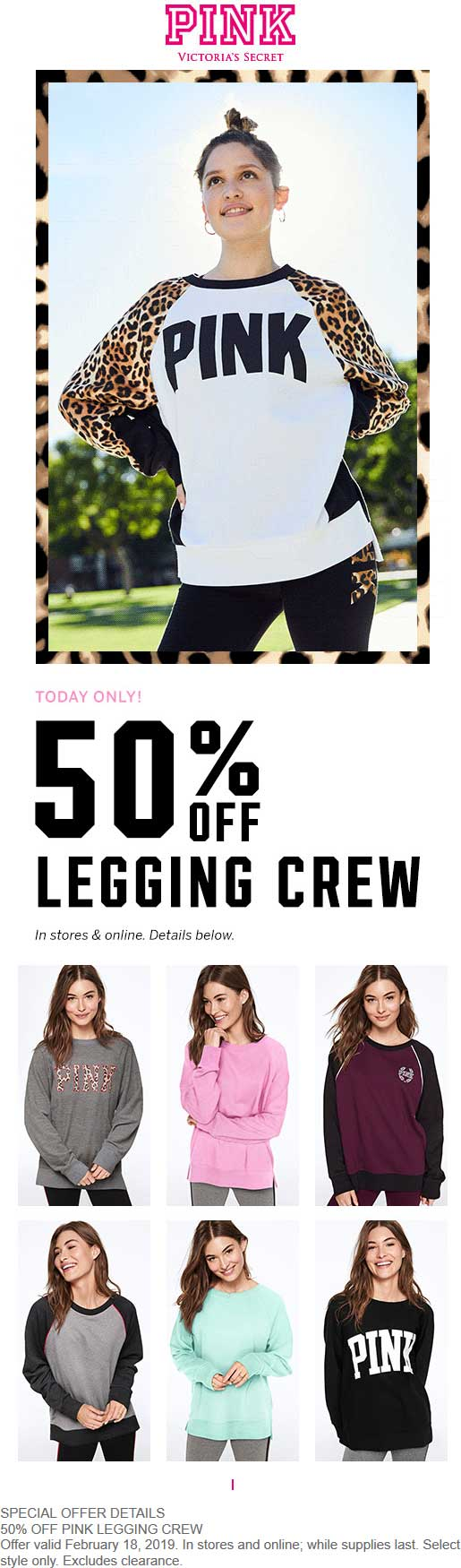 PINK Coupon September 2019 50% off legging crew today at Victorias Secret PINK, ditto online